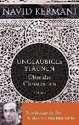 Cover-Bild zu Kermani, Navid: Ungläubiges Staunen (eBook)