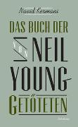 Cover-Bild zu Kermani, Navid: Das Buch der von Neil Young Getöteten