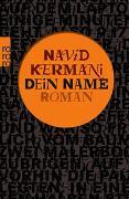 Cover-Bild zu Kermani, Navid: Dein Name