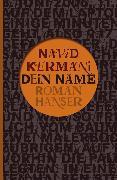 Cover-Bild zu Kermani, Navid: Dein Name (eBook)