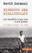 Cover-Bild zu Kermani, Navid: Einbruch der Wirklichkeit (eBook)