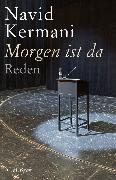 Cover-Bild zu Kermani, Navid: Morgen ist da (eBook)