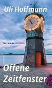 Cover-Bild zu Hoffmann, Uli: Offene Zeitfenster (eBook)