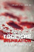 Cover-Bild zu Ramaker, Stefan: Tödliche Inspiration (eBook)