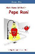 Cover-Bild zu Fleuti, Emanuel: Mein Name ist Roni - Pepe Roni (eBook)