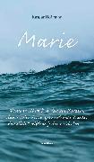 Cover-Bild zu Hofmann, Kaspar: Marie - Wenn es stürmt in deinem Herzen (eBook)