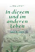 Cover-Bild zu Simon, Jutta: In diesem und im anderen Leben (eBook)