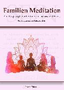 Cover-Bild zu Ehlers, Sascha: Familien Meditation (eBook)