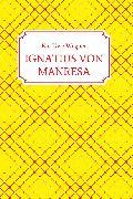 Cover-Bild zu Wegner, Kai-Uwe: IGNATIUS VON MANRESA (eBook)