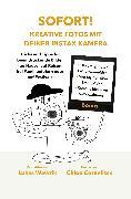 Cover-Bild zu Wawrik, Lukas: Sofort! Kreative Fotos mit deiner Instax-Kamera (eBook)