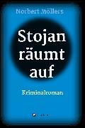 Cover-Bild zu Möllers, Norbert: Stojan räumt auf (eBook)