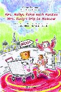 Cover-Bild zu Zimmermann, Christian: Mrs. Mollys Reise nach Moskau / Mrs. Molly's trip to Moscow (eBook)