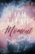 Cover-Bild zu Muck, Nena: For that Moment (eBook)