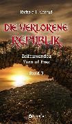 Cover-Bild zu Conrad, Richard F.: Die verlorene Republik (eBook)