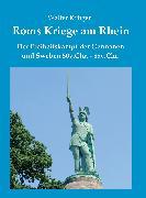 Cover-Bild zu Krüger, Walter: Roms Kriege am Rhein (eBook)