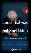 Cover-Bild zu Michalski, Christoph Maria: nochmal was mit Konflikten - 2 (eBook)