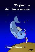 Cover-Bild zu Polkinghorne, Gavin: Tyler & der Weltraumwal (eBook)