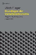 Cover-Bild zu Flieger, Ulrich: Grundlagen der Verhaltensökonomie (eBook)