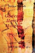 Cover-Bild zu Schmidt, Joachim: Gestern-Heute-Morgen (eBook)