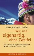 Cover-Bild zu Obermüller, Klara (Hrsg.): Wir sind eigenartig, ohne Zweifel