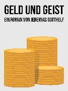 Cover-Bild zu Gotthelf, Jeremias: Geld und Geist (eBook)