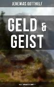Cover-Bild zu Gotthelf, Jeremias: Geld & Geist (Band 1&2) (eBook)