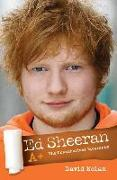 Cover-Bild zu Nolan, David: Ed Sheeran A+: The Unauthorised Biography