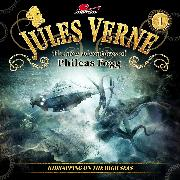 Cover-Bild zu Karmann, Annette: Jules Verne, The new adventures of Phileas Fogg, Episode 1: Kidnapping on the High Seas (Audio Download)