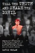 Cover-Bild zu Nolan, David: Tell the Truth and Shame the Devil