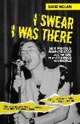 Cover-Bild zu Nolan, David: I Swear I Was There - Sex Pistols, Manchester and the Gig that Changed the World (eBook)
