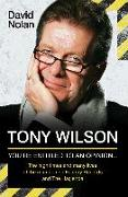 Cover-Bild zu Nolan, Dave: Tony Wilson - You're Entitled to an Opinion But (eBook)