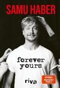 Cover-Bild zu Haber, Samu: Forever Yours (eBook)