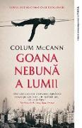 Cover-Bild zu McCann, Colum: Goana nebuna a lumii (eBook)