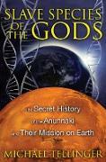 Cover-Bild zu Tellinger, Michael: Slave Species of the Gods (eBook)