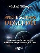 Cover-Bild zu Tellinger, Michael: Specie Schiava degli Dei (eBook)