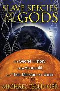 Cover-Bild zu Tellinger, Michael: Slave Species of the Gods