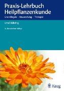 Cover-Bild zu Praxis-Lehrbuch Heilpflanzenkunde (eBook) von Bühring, Ursel