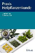 Cover-Bild zu Praxis Heilpflanzenkunde (eBook) von Girsch, Michaela