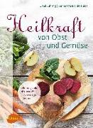 Cover-Bild zu Heilkraft von Obst und Gemüse (eBook) von Bühring, Ursel