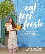 Cover-Bild zu Ketabi, Sahara Rose: Eat Feel Fresh