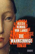 Cover-Bild zu Hennig von Lange, Alexa: Die Wahnsinnige