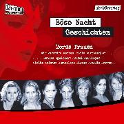 Cover-Bild zu Lange, Alexa Hennig von: Böse-Nacht-Geschichten/Mords-Frauen (Audio Download)