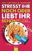 Cover-Bild zu Hennig von Lange, Alexa: Stresst ihr noch oder liebt ihr schon? (eBook)