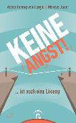 Cover-Bild zu Hennig Von Lange, Alexa: Keine Angst! ... ist auch eine Lösung (eBook)