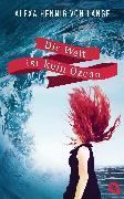 Cover-Bild zu Hennig von Lange, Alexa: Die Welt ist kein Ozean (eBook)