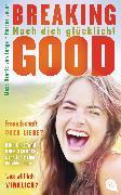 Cover-Bild zu Hennig von Lange, Alexa: Breaking Good (eBook)