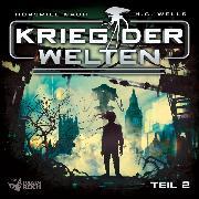 Cover-Bild zu Gailus, Christian: Krieg der Welten - Teil 2 (Audio Download)