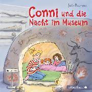Cover-Bild zu Boehme, Julia: Conni und die Nacht im Museum