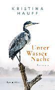 Cover-Bild zu Hauff, Kristina: Unter Wasser Nacht (eBook)