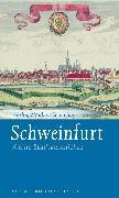 Cover-Bild zu Schneider, Erich: Schweinfurt (eBook)